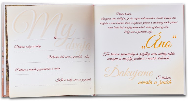 3. Svadobná kniha prianí - možnosť dopísať si informácie o novomanželoch, na pravej strane oslovenie hostí spolu s poďakovaním za ich priania.