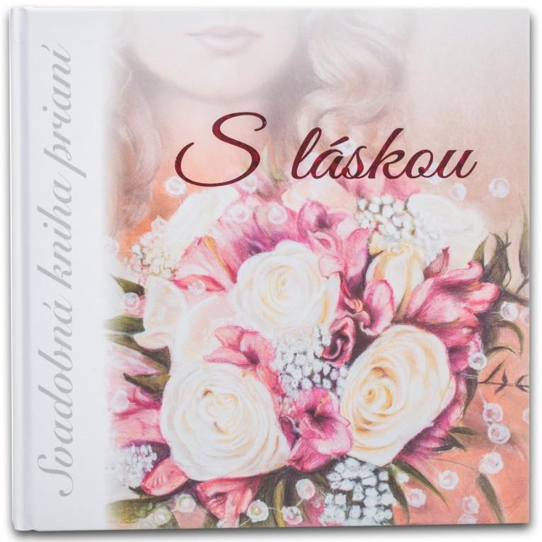 """1. Svadobná kniha prianí - predná obálka - matná, nápis """"S láskou"""" je trblietavý"""