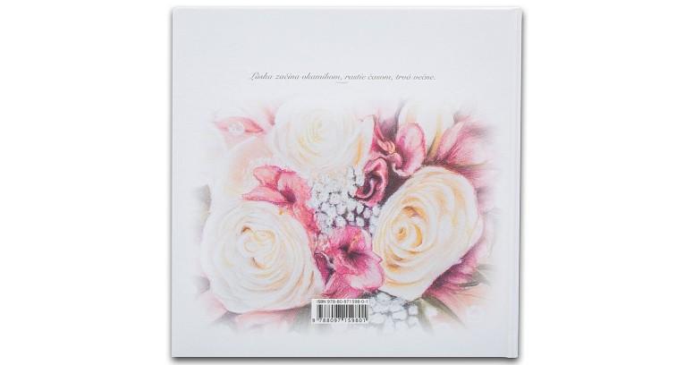 """9. Svadobná kniha prianí - zadná obálka """"Láska začína okamihom, rastie časom, trvá večne"""""""